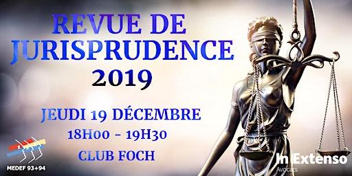 Revue de jurisprudence 2019 du MEDEF 93+94