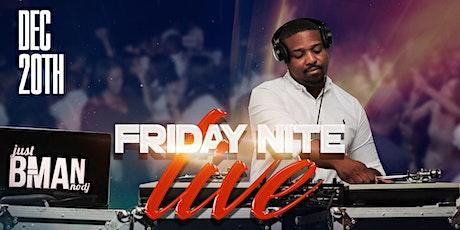 Friday Night Live w/B-Man tickets