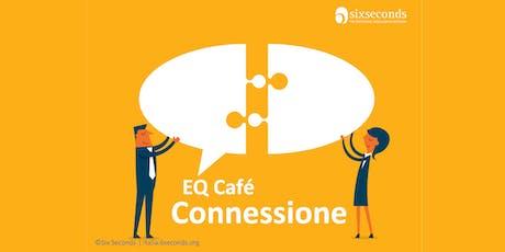 EQ Café: Connessione (Livorno) biglietti
