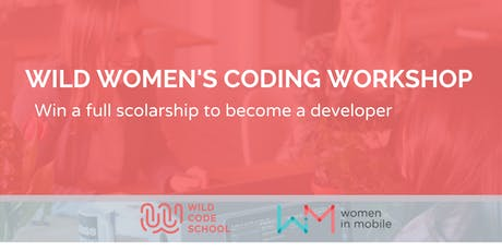 WOMEN ALSO CODE WORKSHOP - Win a scolarship and became a developer tickets