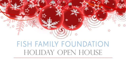 Fish Family Foundation Holiday Open House 2019