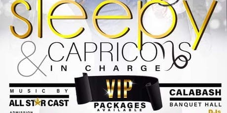 SLEEPY & CAPRICORNS IN-CHARGE tickets