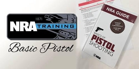 NRA Basics of Pistol Shooting (ILT) tickets
