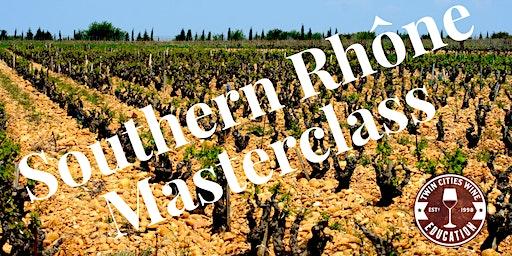 Wines of the Southern Rhône Masterclass