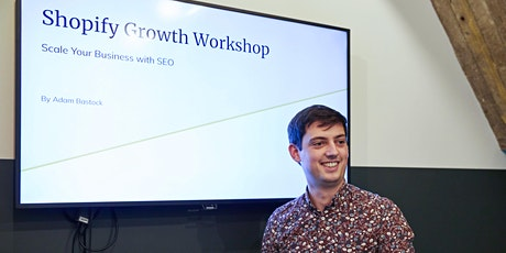Shopify Growth Workshop: Scale Your Business with SEO tickets