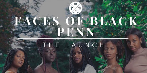 Faces of Black Penn Launch Party
