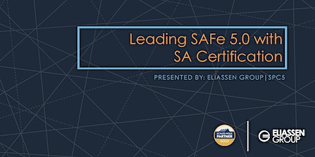 Leading SAFe 5.0 with SA Certification - Hartford - December tickets