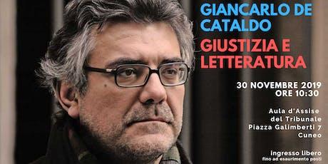 DIALOGHI SULLA GIUSTIZIA | Giustizia e Letteratura con Giancarlo De Cataldo biglietti