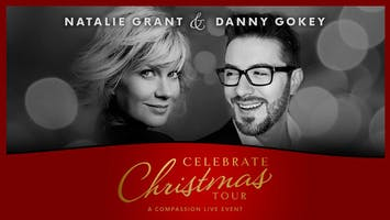 "Natalie Grant & Danny Gokey -- ""Celebrate Christmas Tour"""