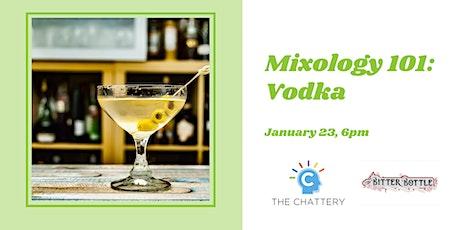 Mixology 101: Vodka tickets
