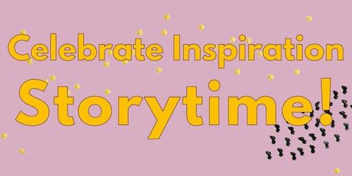 Celebrate Inspiration Storytime
