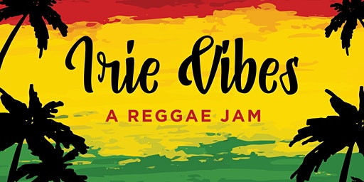 Irie Vibes: a reggae jam