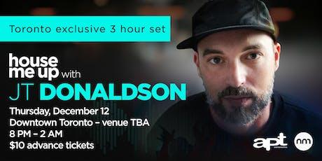 JT DONALDSON 3 Hr Set Toronto Exclusive tickets