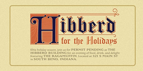 Permit Pending: Hibberd for the Holidays tickets