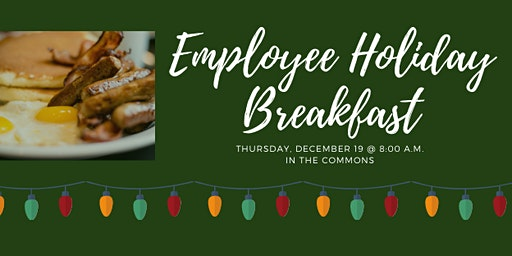 Employee Holiday Breakfast