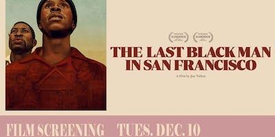 Film Screening: The Last Black Man In San Francisco