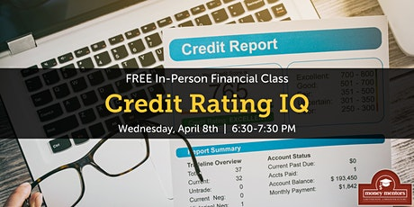 Credit Rating IQ | Free Financial Class, Lethbridge tickets