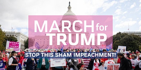 March for Trump - Stop the Sham Impeachment tickets