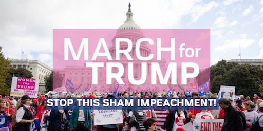 March for Trump - Stop the Sham Impeachment