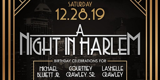 A Night Out in Harlem: Birthday Celebration