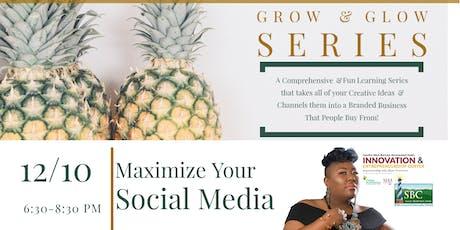 Grow & Glow Series: Maximize Your Social Media w/Lady Bizness tickets