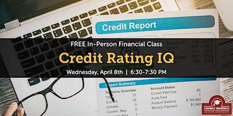 Credit Rating IQ | Free Financial Class, Medicine Hat tickets