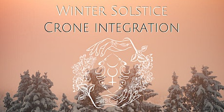 Winter Solstice Crone Integration tickets