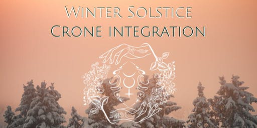 Winter Solstice Crone Integration