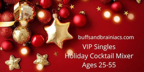 Holiday Singles Mingle - Cocktails, Conversations & Connections - 25-49 tickets