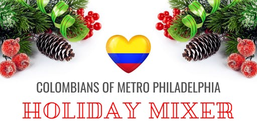"Colombians of Metro Philadelphia ""Holiday Mixer"""