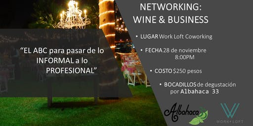 Work Loft -Networking: Wine & Business