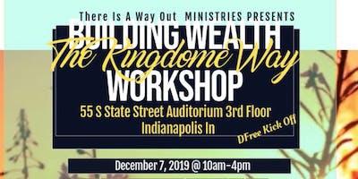 Building Wealth the Kingdom Way