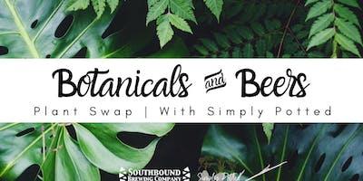 Botanicals & Beers