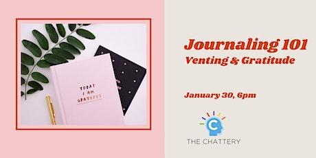 Journaling 101: Venting & Gratitude tickets