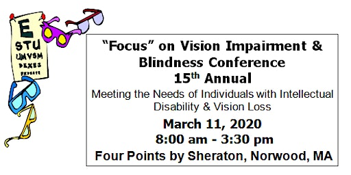 """""""Focus"""" on Vision Impairment and Blindness Conference"""