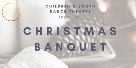 CYDT Christmas Banquet tickets