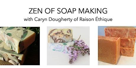 Zen of Soap-Making tickets