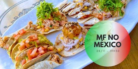 MF no México ingressos