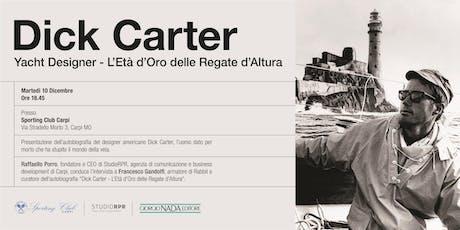 Parlando di Dick Carter con il curatore della sua autobiografia biglietti