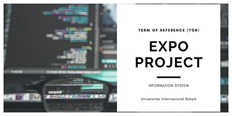 Term of Reference (TOR) EXPO Project Sistem Informasi tickets