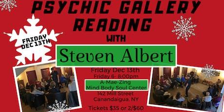 Steven Albert: Psychic Gallery Event - A-Mae-Zing12/13 tickets