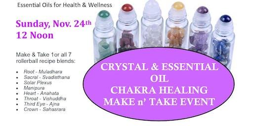 Chakra Healing Crystal & Essential Oil Make & Take Workshop