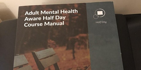 Adult MHFA /Half Day Mental Health Aware Course tickets