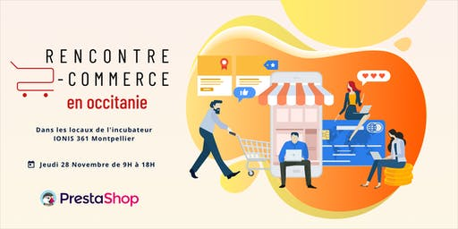 [CibleWeb x PrestaShop] Rencontre E-commerce en Occitanie