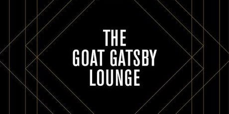 The Goat Gastby Pop Up Speakeasy Lounge tickets