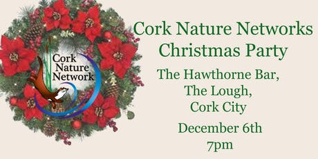 Christmas Party - Cork Nature Network tickets