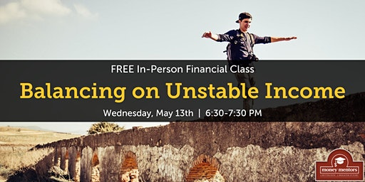 Balancing on Unstable Income | Free Financial Class, Lethbridge