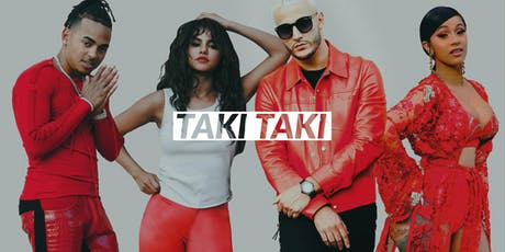 TAKI TAKI - HipHop, Reggaeton, RnB, Dancehall tickets