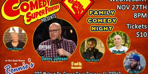 FAMILY COMEDY NIGHT w/Danny Johnson