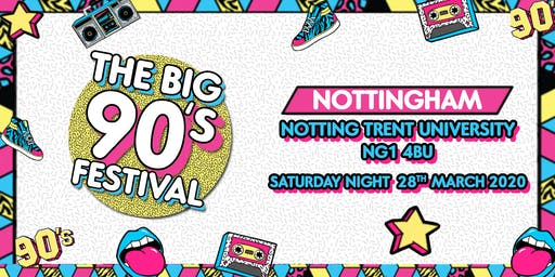 The Big Nineties Festival - Nottingham